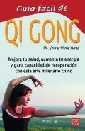 Guia Facil de Qi Gong (Spanish Edition)
