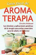 Aromaterapia Guia Facil/ Easy Aromatherapy Guide
