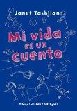 Mi vida es un cuento (Spanish Edition)