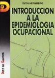 Introduccin a la epidemiologa ocupacional