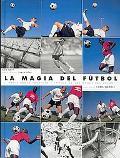 Magia Del Futbol