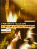 Diagnostico y Tratamiento de Las Alteraciones del Movimiento (Spanish Edition)