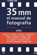 35 Mm El Manual De Fotografa / The New 35mm Photographer's Handbook
