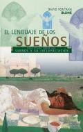 Lenguaje De Los Suenos / The Secret Language Of Dreams Guia Visual Sobre Los Suenos Y Su Int...