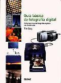 Guia Basica De Fotografia Digital / A Beginner's Guide to Digital Photography Como Hacer Bue...