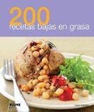 200 recetas bajas en grasa (Spanish Edition)