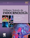 Williams Tratado de Endocrinologa (incluye e-dition), 11e (Spanish Edition)