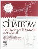 Tcnicas de liberacin posicional + DVD-ROM, 3e (Spanish Edition)