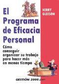 Programa De Eficacia Personal / Ther Personal Efficiency Program Como Organizarse Para Hacer...