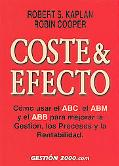 Coste & Efecto / Cost & Effect:Using Integrated Cost Systems to Drive Profitability Performa...