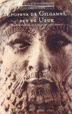 Epopeya de Gilgames, rey de Uruk / The Epic of Gilgamesh, king of Uruk (Spanish Edition)