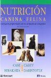 Nutricin canina y felina, 2e (Spanish Edition)