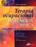 Terapia Ocupacional Y Disfunciones Fisicas