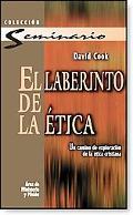 Laberinto de la etica, El: Un camino de exploracion de la etica cristiana