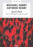 Multitud/ Multitude: Guerra y democracia en la era del Imperio/War and Democracy in the Age ...