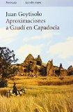 Aproximaciones a Gaudi en Capadocia / Approaches to Gaudi in Cappadocia (Spanish Edition)