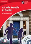Little Trouble in Dublin Level 1 Beginner/Elementary with CD-ROM/Audio CD