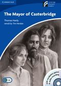 The Mayor of Casterbridge Level 5 Upper-Intermediate Book and Audio CD Pack [With CDROM]