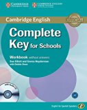 Complete Key for Schools for Spanish Speakers Workbook Without Answers with Audio CD