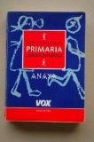 Diccionario de primaria de la lengua espanola / Elementary Dictionary of the Spanish Languag...