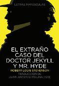extrano caso del Doctor Jekyll y Mr. Hyde