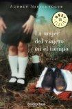 La mujer del viajero en el tiempo/ The Time Traveler's Wife (Spanish Edition)