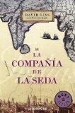 La compania de la seda/ The Devil's Company (Spanish Edition)
