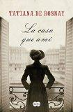 La casa que ame (The House I Loved) (Spanish Edition)
