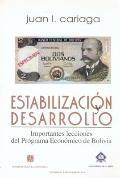 Estabilización y Desarrollo : Importantes Lecciones Del Programa Económico de Bolivia