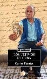 Los Ultimos de Cuba (Spanish Edition)