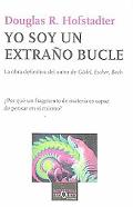 Yo soy un extrano bucle (Spanish Edition)