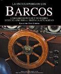 La Enciclopedia De Los Barcos / The Encyclopedia of Ships 1,500 Barcos Civiles Y De Guerra D...