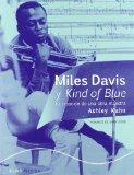 Miles Davis y Kind of Blue: la Creacion de una Obra Maestra
