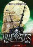Vampiratas / Vampirates: Una ola de terror / Tide of Terror (Spanish Edition)