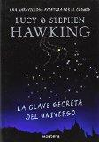 La clave secreta del universo/ George's Secret Key to the Universe (Spanish Edition)