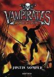 Sangre de capitan/ Blood Captain (Vampiratas/ Vampirates) (Spanish Edition)