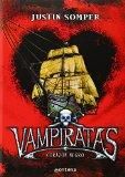 Corazon Negro/ Black Heart (Vampiratas/ Vampirates) (Spanish Edition)