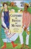 Calendario De Fiestas Del Mundo/ Calendar of Holidays of the World (Spanish Edition)