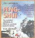 Feng Shui Libro Completo De La Ancestral Sabiduria Para Vivir Armoniosamente Con El Entorno