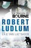 La traicion de Bourne (Spanish Edition)