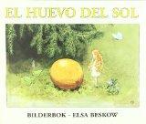 El huevo del sol/ The Sun's Egg (Spanish Edition)