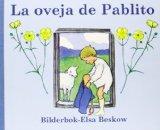 La oveja de Pablito/ Pablito's Sheep (Spanish Edition)