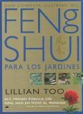 Guia Completa Ilustrada Del Feng Shui Para Los Jardines