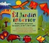 El Jardin Interior/ The Inner Garden: Meditaciones Para Todas Las Edades, De Los 9 a Los 99 ...