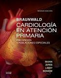 Braunwald. Cardiología en atención primaria : Prevención y poblaciones especiales