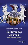 Las Leyendas de Uruk (Spanish Edition)