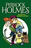 Elemental, querido Gatson /Elementary, My Dear Gatson (Perrock Holmes) (Spanish Edition)