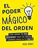 Poder magico del orden, El (Spanish Edition)