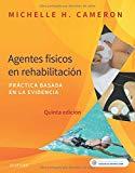 Agentes físicos en rehabilitación: Práctica basada en la evidencia