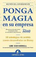 Ponga magia en su empresa (Spanish Edition)